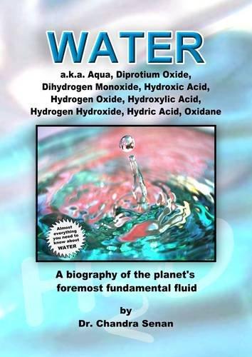 9780956928115 water a k a aqua diprotium oxide dihydrogen