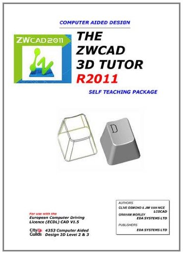 9780956929419: The ZWCAD 3D Tutor R2011 - Self Teaching Package