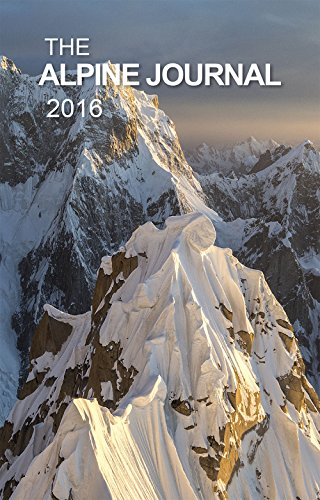 9780956930958: The Alpine Journal 2016: Volume 120