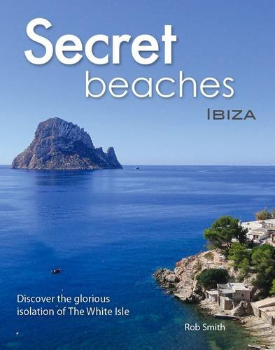 9780956931511: Secret Beaches: Ibiza