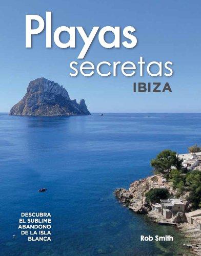 9780956931542: Playas Secretas: Ibiza