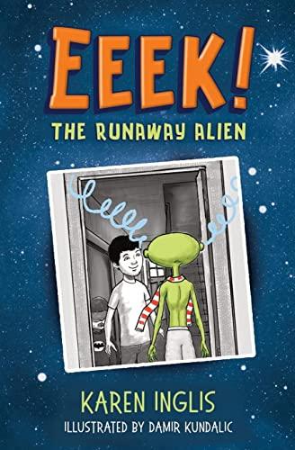 9780956932334: Eeek!: The runaway alien