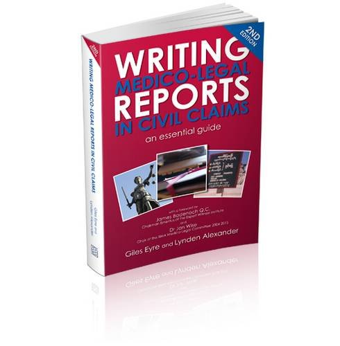 9780956934116: Writing Medico-Legal Reports in Civil Claims - an Essential Guide
