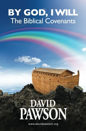 9780956937681: By God, I Will: The Biblical Covenants