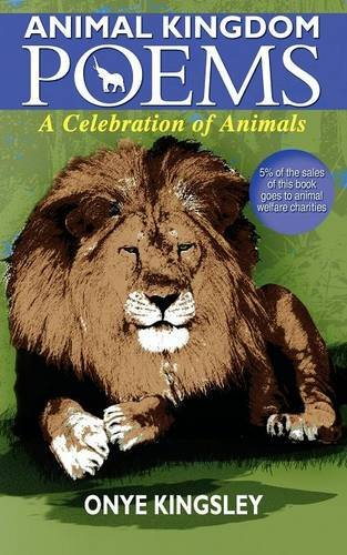 ANIMAL KINGDOM POEMS: kingsley N onye