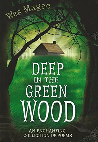 9780956948267: Deep in the Green Wood (Poetry)