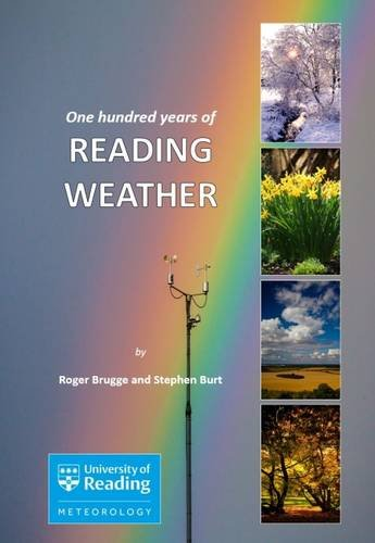 9780956948519: One Hundred Years of Reading Weather