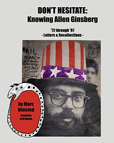 9780956952578: Don't Hesitate: Knowing Allen Ginsberg '72 Through