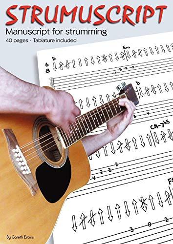 9780956954732: Strumuscript: Manuscript for Strumming Guitar