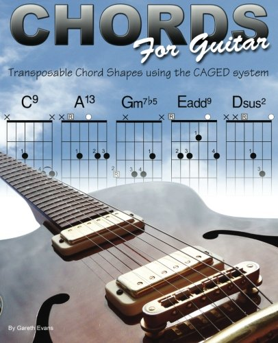 9780956954770: Chords for Guitar: Transposable Chord Shapes using the CAGED System