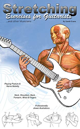 Stretching Exercises for Guitarists: Gareth Evans
