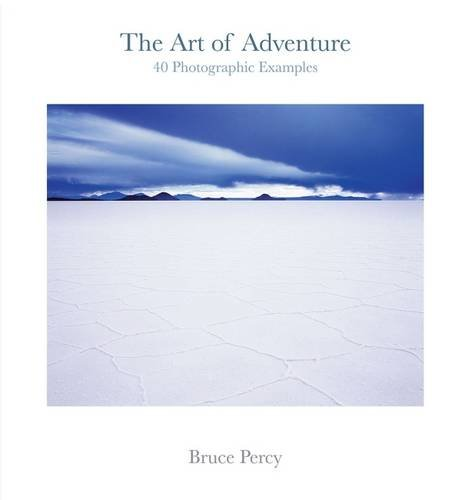 9780956956101: The Art of Adventure: 40 Photographic Examples