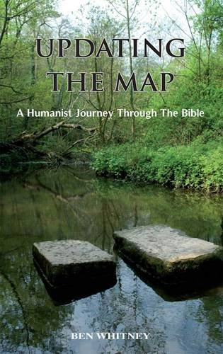 Updating the Map: A Humanist Journey Through: Whitney, Ben