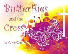 9780956958204: Butterflies and the Cross