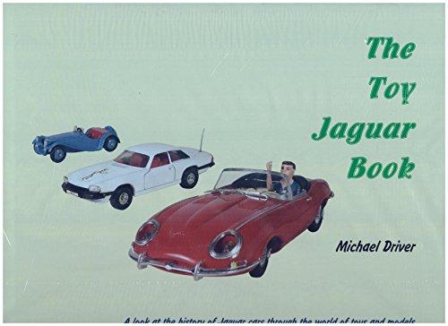 The Toy Jaguar Book: Driver, Michael