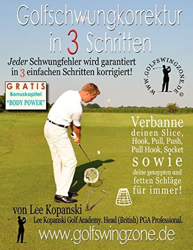 9780956963352: Golfschwungkorrektur in 3 Schritten: Jeder Schwungfehler wird garantiert in 3 einfachen Schritten korrigiert!