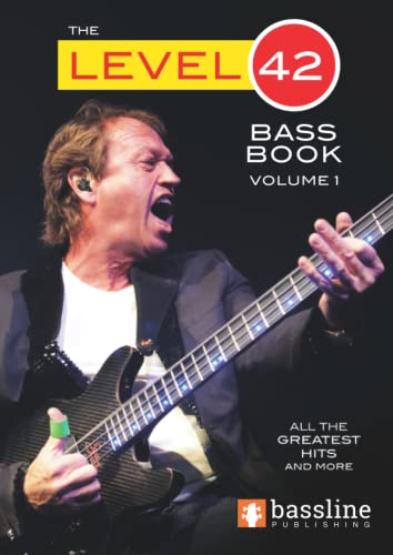 9780956964632: The Level 42 Bass Book
