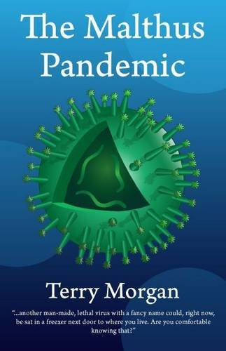 The Malthus Pandemic: Morgan, Terry