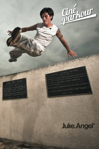 9780956971715: Ciné Parkour: a cinematic and theoretical contribution to the understanding of the practice of parkour: 1