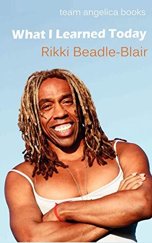 What I Learned Today: Beadle-Blair, Rikki