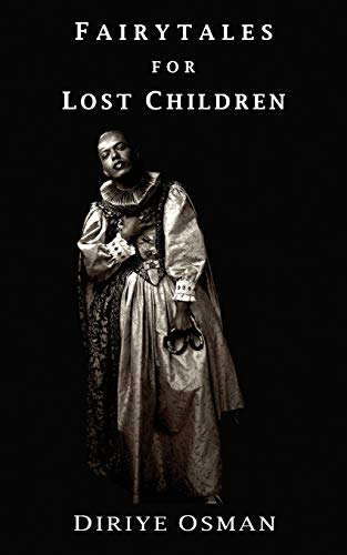 Fairytales for Lost Children: Osman, Diriye