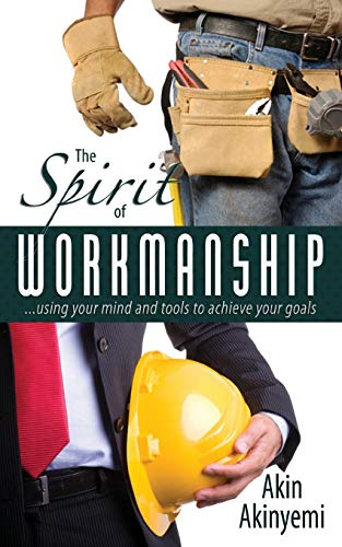 The Spirit of Workmanship: Akin Akinyemi