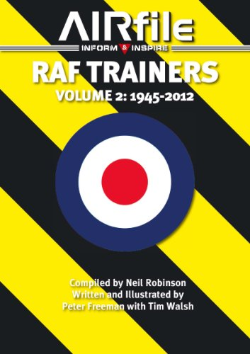 9780956980298: RAF Trainers: Volume 2 - 1945 - 2012 (Airfile Inform & Inspire)