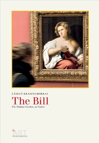 9780956992093: The Bill: For Palma Vecchio, at Venice