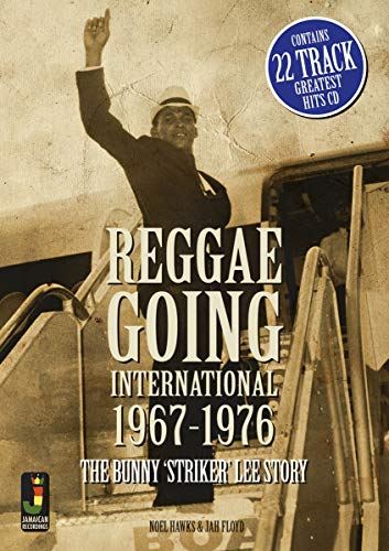 9780956999108: Reggae Going International 1967 to 1976