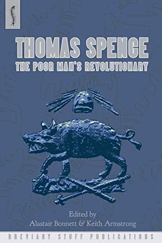 9780957000599: Thomas Spence: The Poor Man's Revolutionary