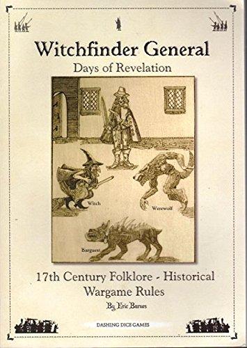 9780957002609: Witchfinder General - Days of Revelation: 17th Century Folklore - Historical Wargame Rules