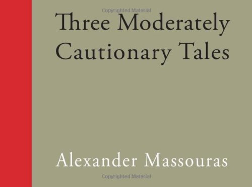 9780957012400: Three Moderately Cautionary Tales: Or, Fifty Etchings on Relief