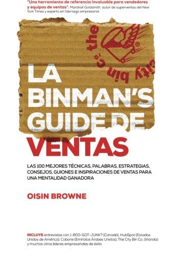 9780957013032: La Binman's Guide de Ventas: Las 100 mejores tecnicas, palabras, estrategias, consejos, guiones e inspiraciones de ventas (Spanish Edition)