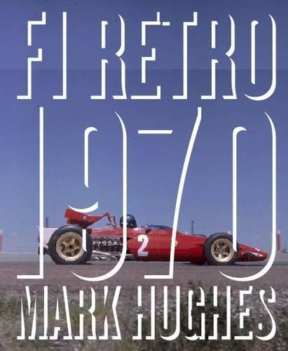 9780957025523: F1 Retro: 1970