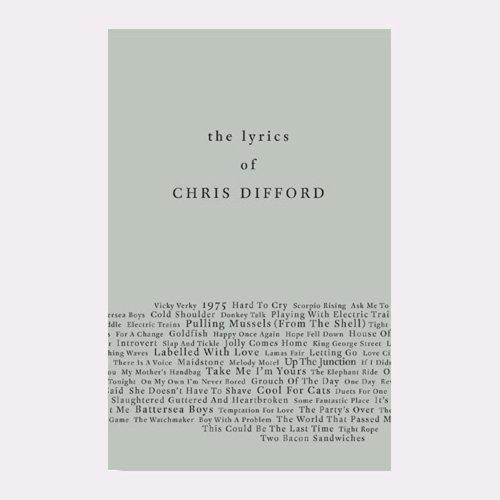 9780957025738: The Lyrics of Chris Difford