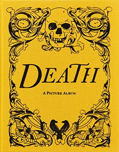 9780957028531: Death: A Picture Album