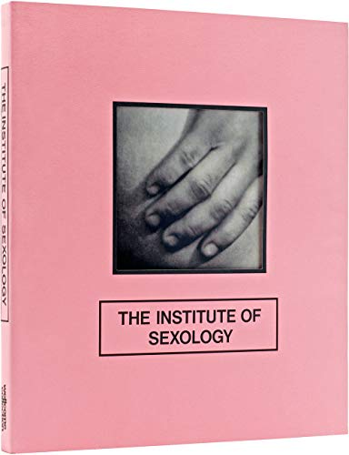 9780957028562: The Institute of Sexology