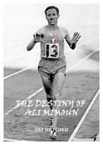 9780957033207: The Destiny of Ali Mimoun