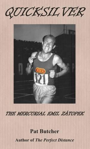 9780957033221: Quicksilver: The Mercurial Emil Zatopek