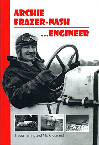 9780957035102: Archie Frazer-Nash, Engineer