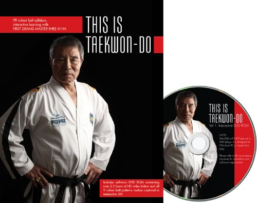 9780957036710: This is Taekwon-Do, Book + DVD-ROM, ITF Colourbelt Syllabus with First Grand Master Rhee Ki Ha