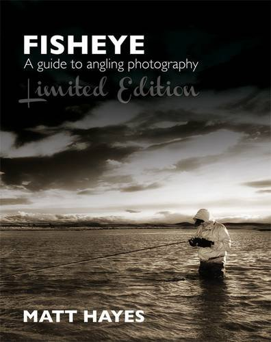 9780957039872: Fisheye: A Guide to Angling Photography