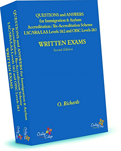 9780957041257: Questions and Answers for Immigration & Asylum Accreditation / Re-Accreditation Scheme LSC/SRA /LAA Levels 1&2 and OISC Levels 2&3 - Written Exams