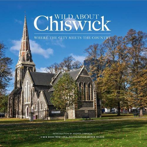 Wild About Chiswick: Wilson, Andrew, Cameron, Andrea
