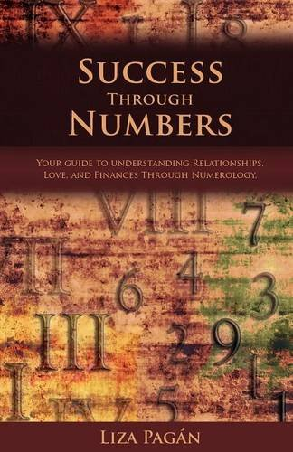 9780957052420: Success Through Numbers: Your Guide to Understanding Relationships, Love, and Finances Through Numerology