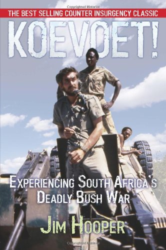 9780957058705: Koevoet: Experiencing South Africa's Deadly Bush War