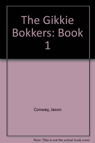 9780957060005: The Gikkie Bokkers: Book 1