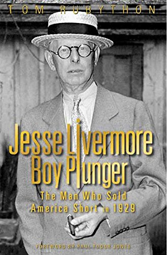 9780957060579: Jesse Livermore Boy Plunger: The Man Who Sold America Short in 1929