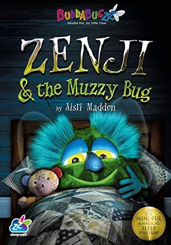 9780957062610: Zenji & the Muzzy Bug: The Mindful & Magical Sleep Solution (Buddabugzz Sleepwell) (Volume 1)