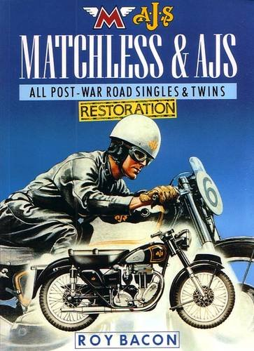 9780957066533: Matchless and AJS Restoration